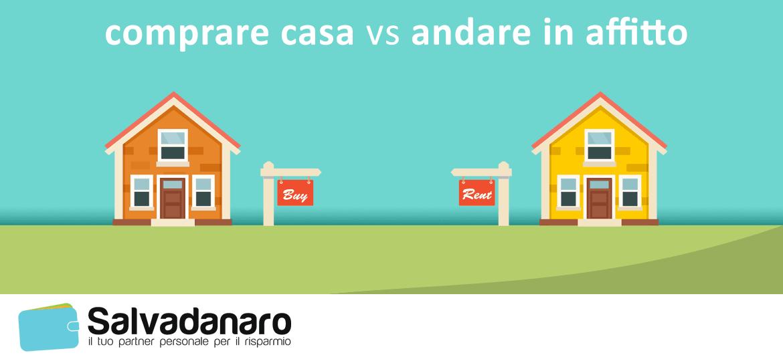 Conviene comprare casa o andare in affitto?