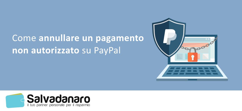 come-annullare-un-pagamento-non-autorizzato-su-paypal